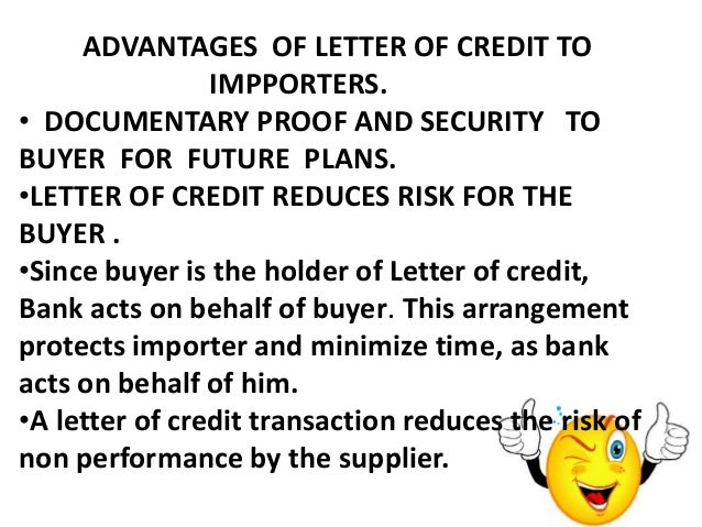 Advantages And Disadvantages Of Letter Credit
