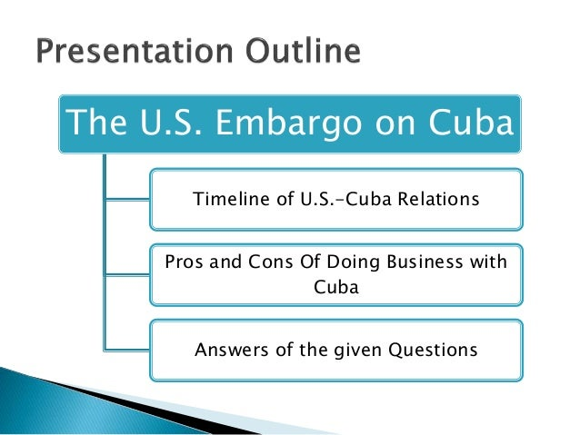 the cuban embargo essay The us government had two decades to prove its cuban embargo would work it failed.