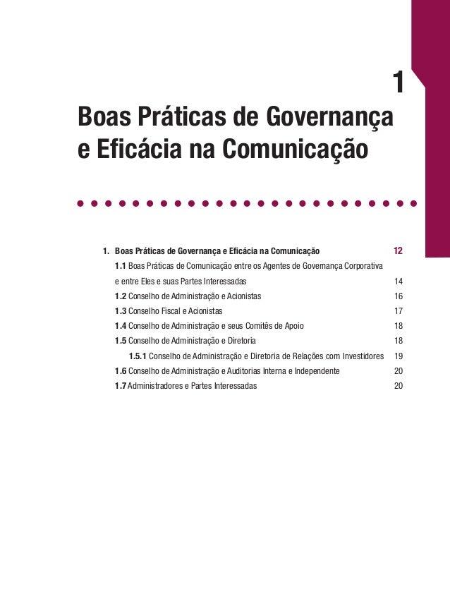 Governança Corporativa e Boas Práticas de Comunicação 13 partes interessadas com transparência e equidade e de forma perma...