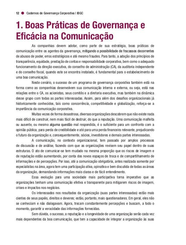 Cadernos de Governança Corporativa   IBGC14 As expectativas da sociedade sobre o papel das organizações se ampliaram muito...