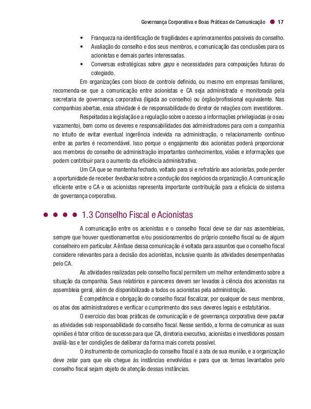 Governança Corporativa e Boas Práticas de Comunicação 19 A atuação da secretaria de governança envolve um escopo ampliado....
