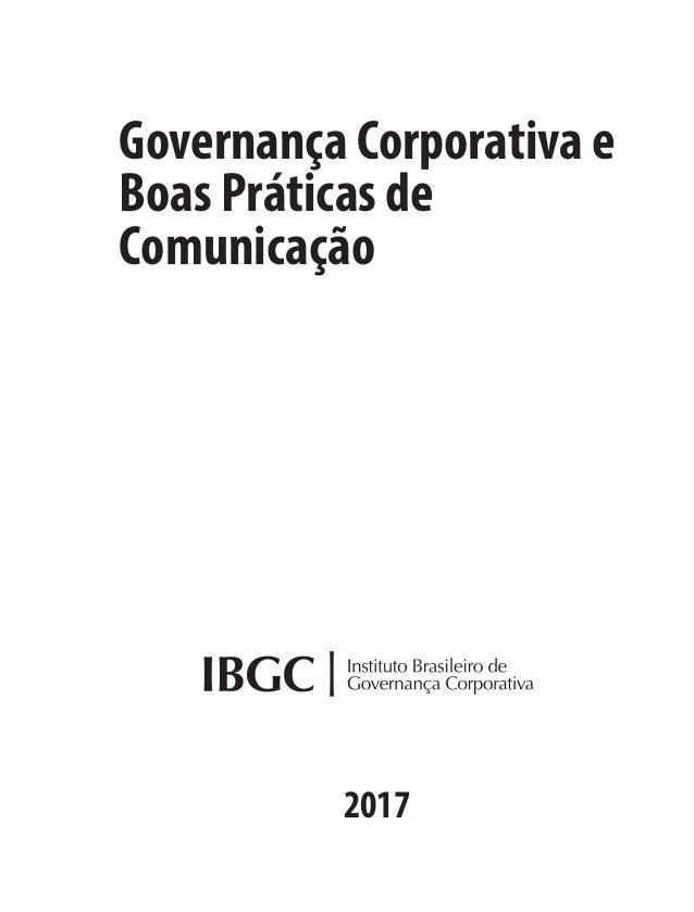 Governança Corporativa e Boas Práticas de Comunicação 2017