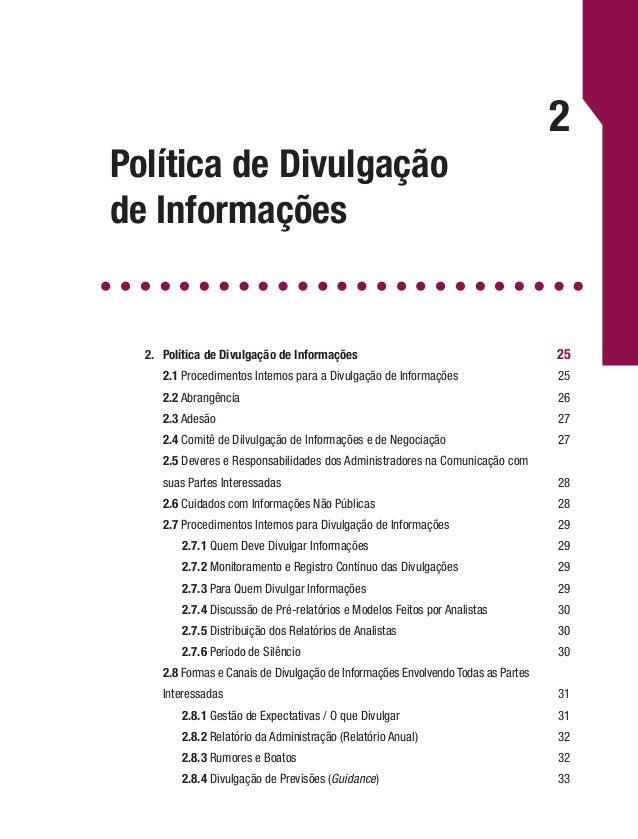 Cadernos de Governança Corporativa   IBGC26 comunicação ou divulgação, esteja muito bem preparado para esta função e sempr...