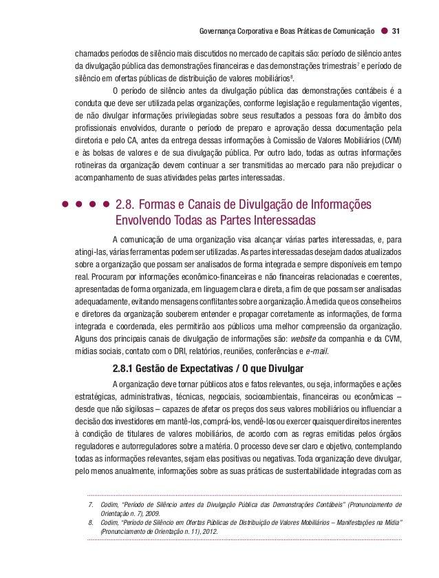 Cadernos de Governança Corporativa   IBGC34 companhia, por suas controladoras ou controladas – nestes dois últimos casos, ...