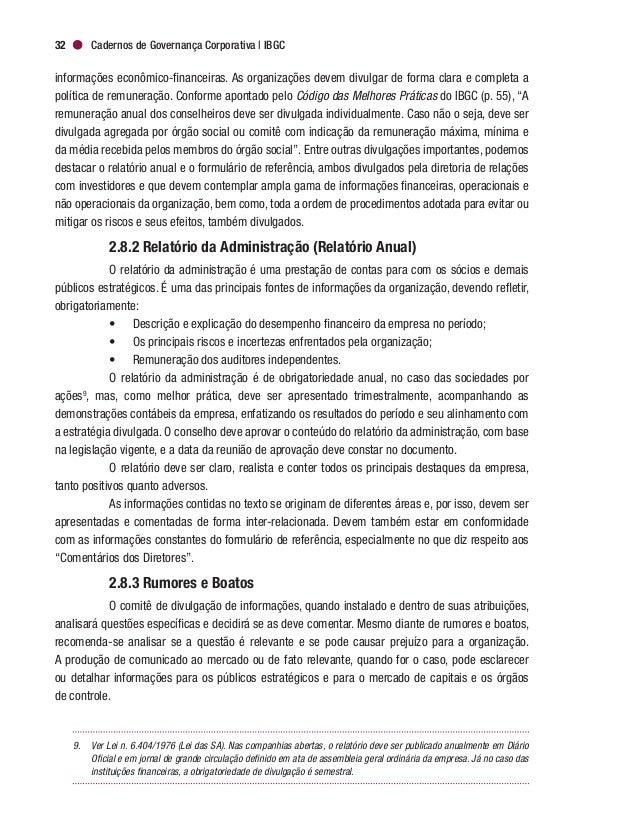 Governança Corporativa e Boas Práticas de Comunicação 35 Em alguns casos, as divulgações feitas pela organização em conexã...