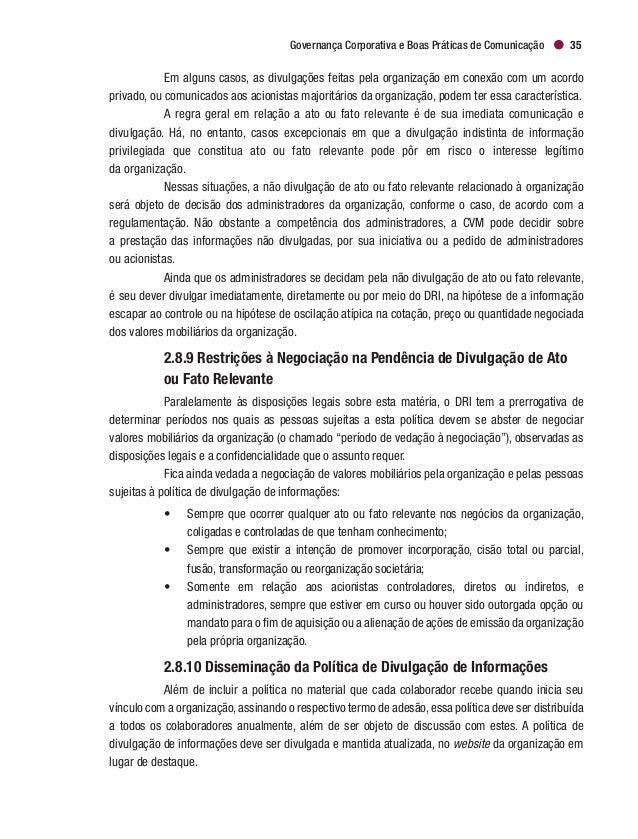 Cadernos de Governança Corporativa   IBGC38 compreensão, disseminando de forma ampla, rápida e em linguagem acessível para...