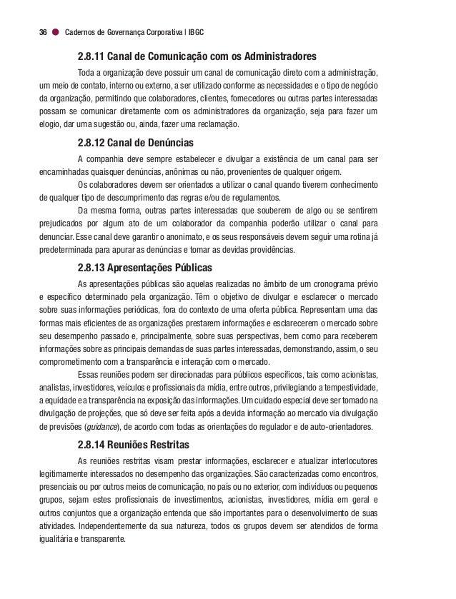 Governança Corporativa e Boas Práticas de Comunicação 39 informações, podem se transformar em linha direta de comunicação ...