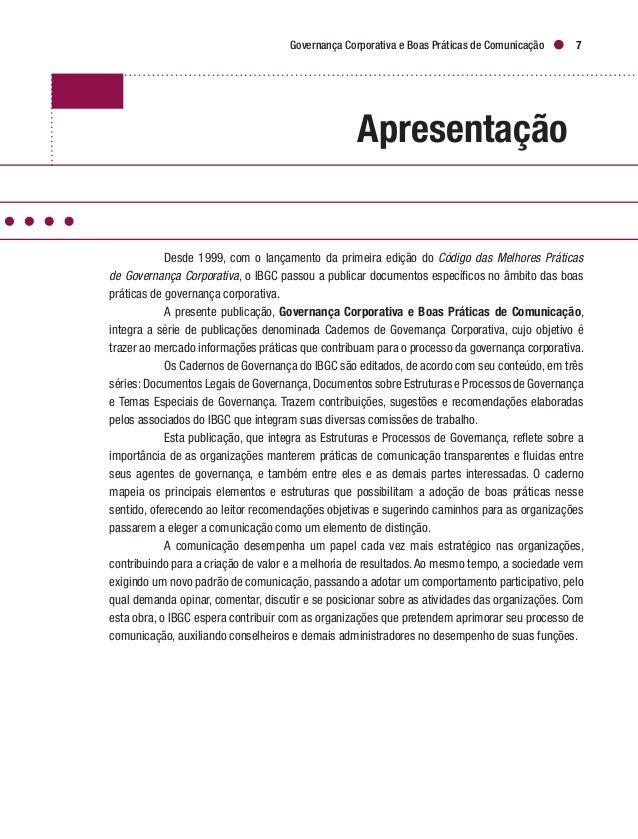 Governança Corporativa e Boas Práticas de Comunicação 9 Introdução Este caderno, denominado Governança Corporativa e Boas ...