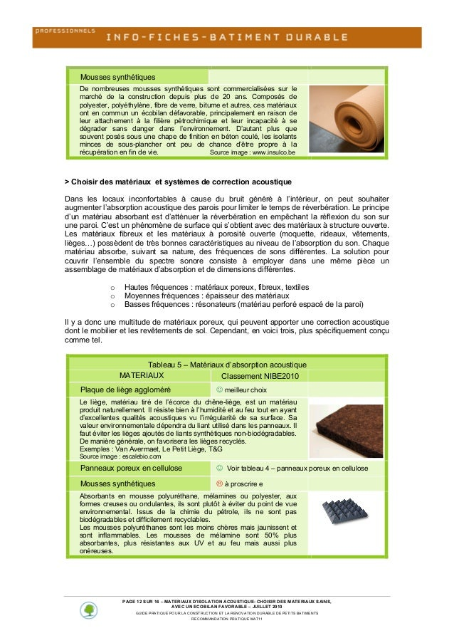 Mousses synthétiques De nombreuses mousses synthétiques sont commercialisées sur le marché de la construction...