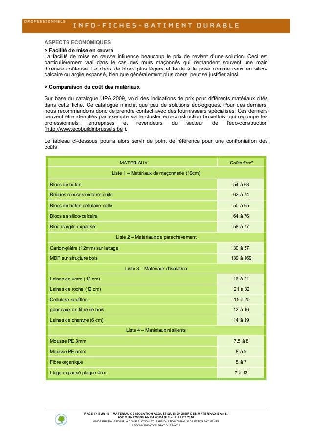 ASPECTS ECONOMIQUES > Facilité de mise en œuvre La facilité de mise en œuvre influence beaucoup le prix de revient...