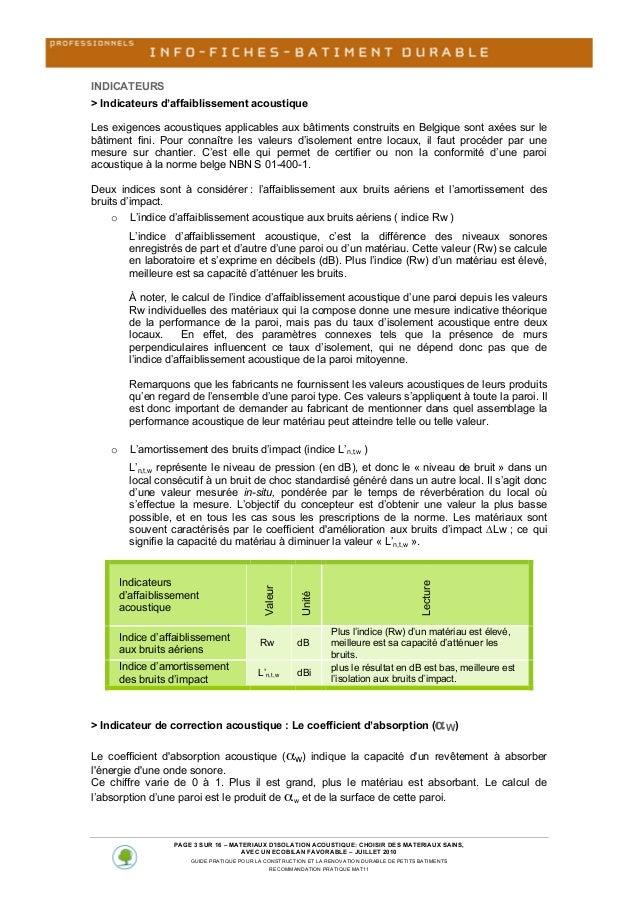 INDICATEURS > Indicateurs d'affaiblissement acoustique Les exigences acoustiques applicables aux bâtiments constru...