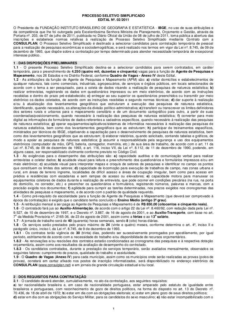 PROCESSO SELETIVO SIMPLIFICADO                                                     EDITAL Nº. 02/2011O Presidente da FUNDA...