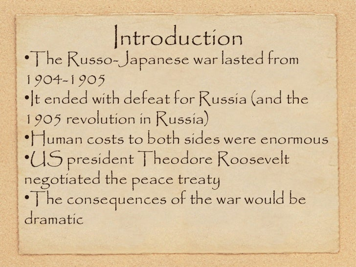 an introduction to the history of the russo japanese war The russo – japanese war an introduction for a level history this short  introduction focuses on the changing nature of warfare for this little.