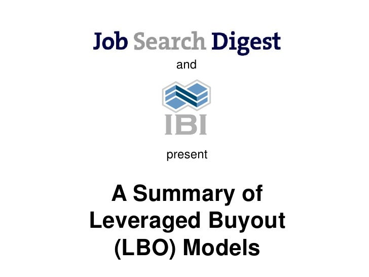 and           present     A Summary of Leveraged Buyout   (LBO) Models