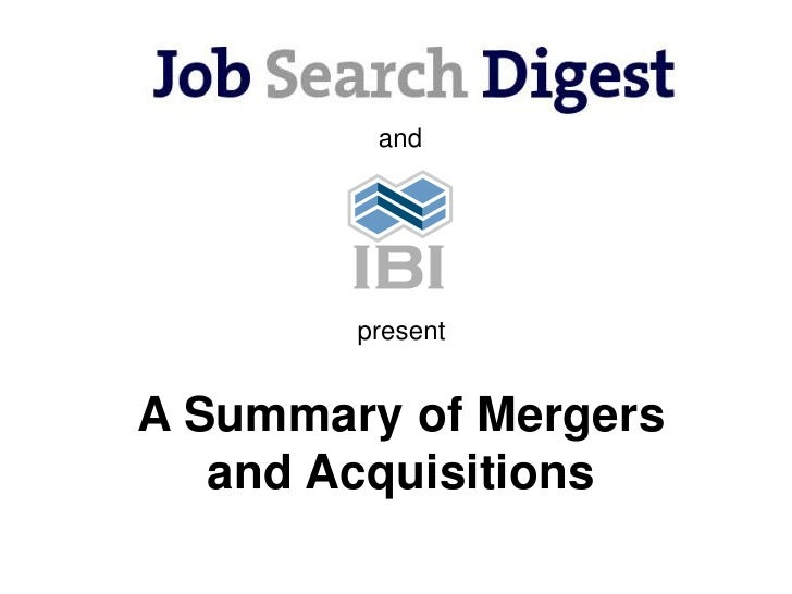and             present   A Summary of Mergers    and Acquisitions
