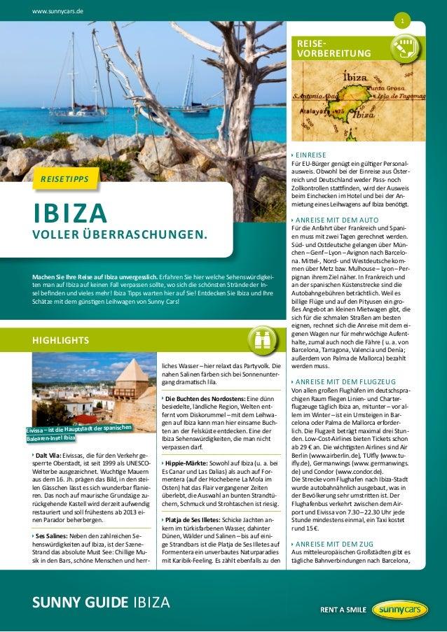 www.sunnycars.de 1 Top-Ibiza Sehenswürdigkeiten. REISE-  VORBEREITUNG  REISEVORBEREITUNGEN  u  REISETIPPS REISETIPPS  IBIZ...