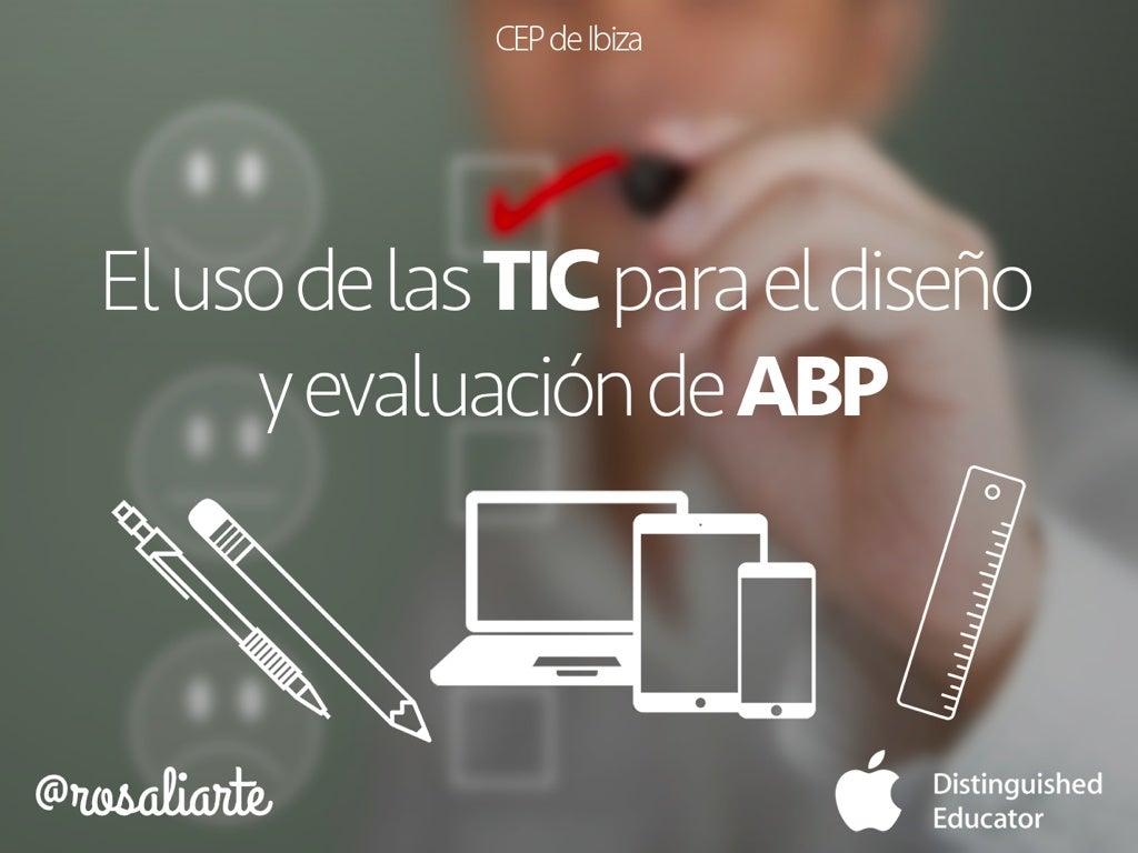 El uso de las TIC para el diseño y evaluación de ABP