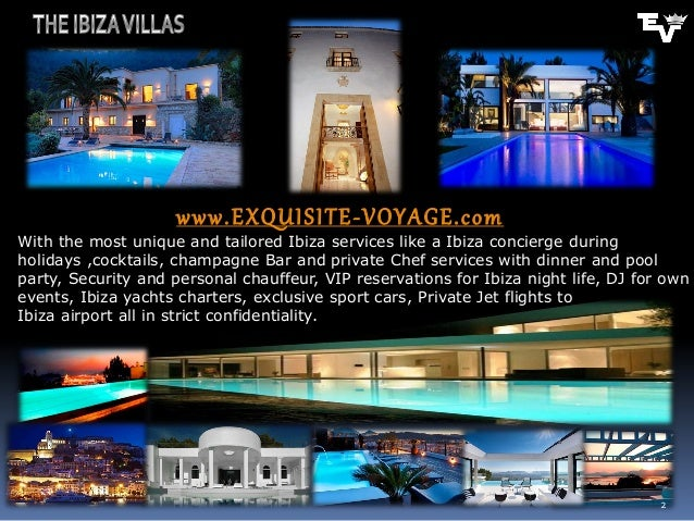 www. EXQUI SI TE - VOYAGE. c omWith the most unique and tailored Ibiza services like a Ibiza concierge duringholidays ,coc...