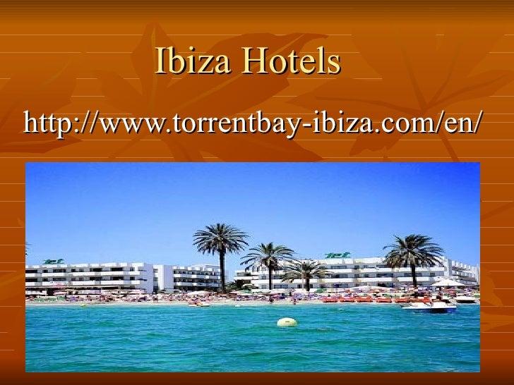 Ibiza Hotelshttp://www.torrentbay-ibiza.com/en/