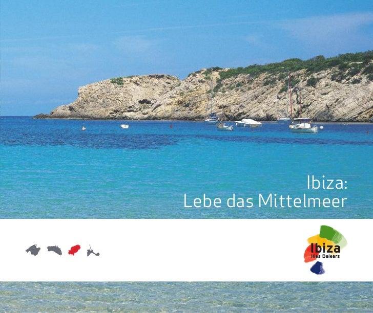 Ibiza:Lebe das Mittelmeer