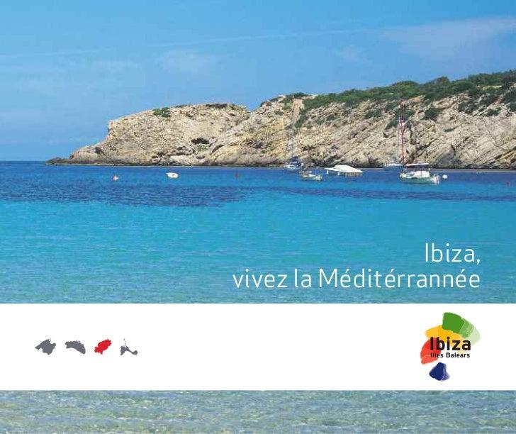 Ibiza,vivez la Méditérrannée