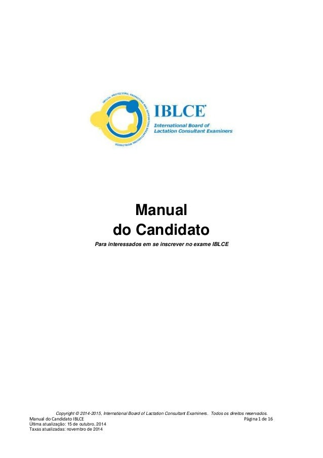 Copyright © 2014-2015, International Board of Lactation Consultant Examiners. Todos os direitos reservados. Manual do Cand...