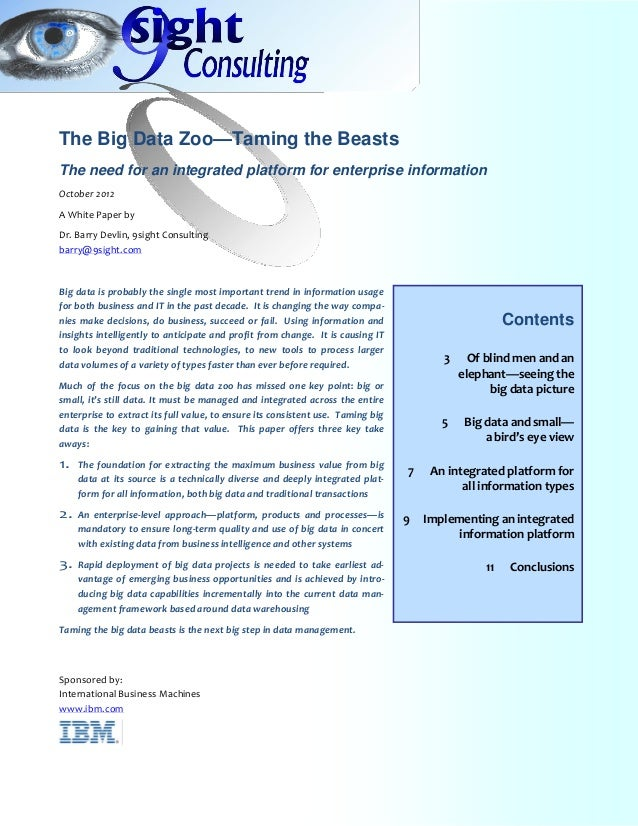The Big Data Zoo—Taming the BeastsThe need for an integrated platform for enterprise informationOctober 2012A White Paper ...
