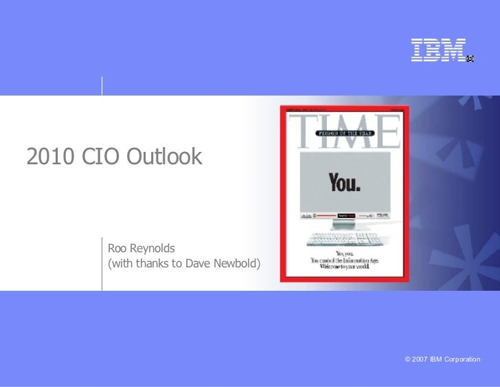 2010 CIO Outlook Roo Reynolds (with thanks to Dave Newbold)