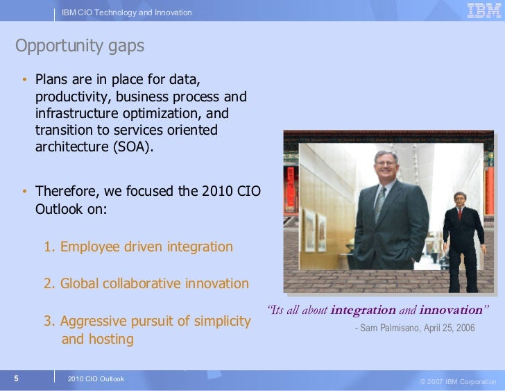 Opportunity gaps <ul><li>Plans are in place for data, productivity, business process and infrastructure optimization, and ...