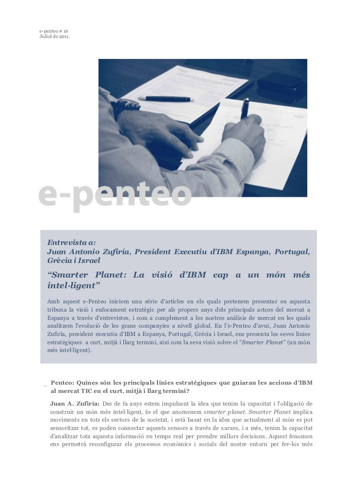 e-penteo # 16Juliol de 2011.   Entrevista a:   Juan Antonio Zufiría, President Executiu d'IBM Espanya, Portugal,   Grècia ...