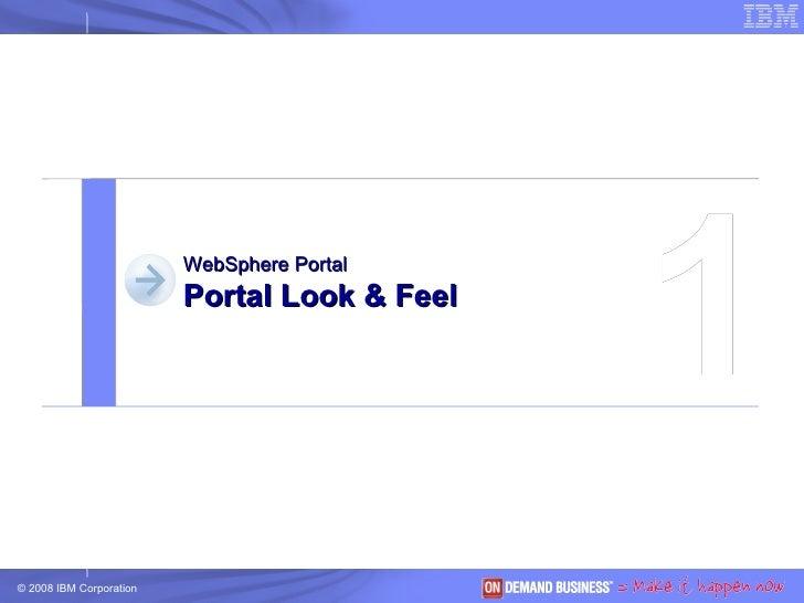 1 WebSphere Portal Portal Look & Feel