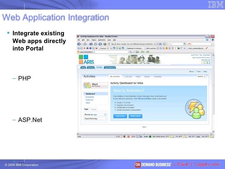 <ul><li>Integrate existing Web apps directly into Portal </li></ul><ul><ul><li>PHP </li></ul></ul><ul><ul><li>ASP.Net </li...