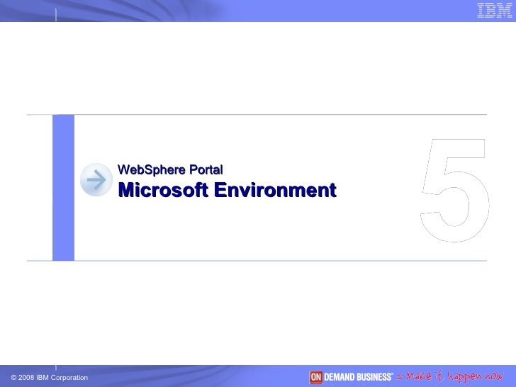 5 WebSphere Portal Microsoft Environment