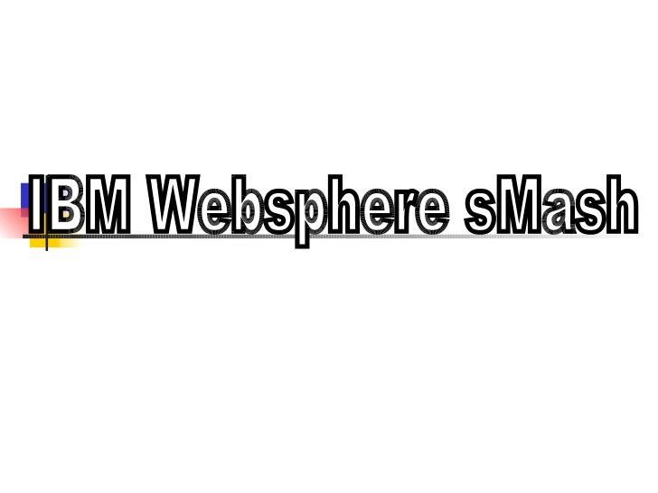 IBM Websphere sMash