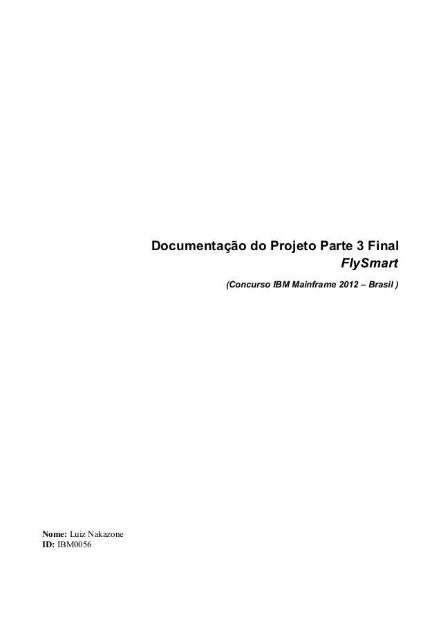 Documentação do Projeto Parte 3 Final                                                 FlySmart                            ...