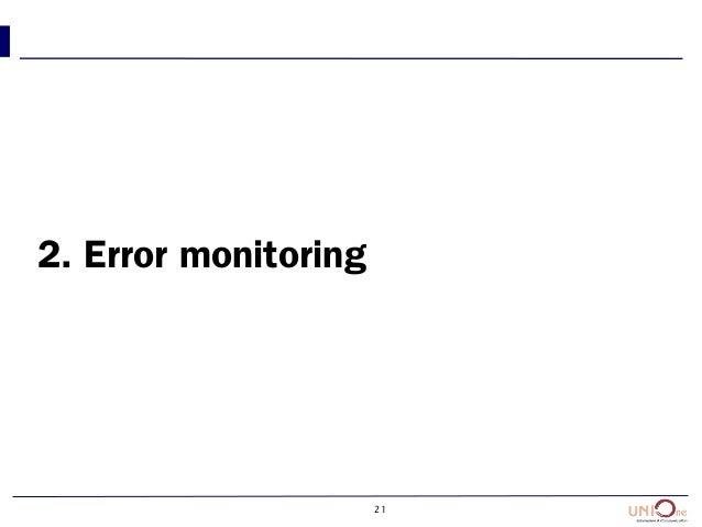 21 2. Error monitoring