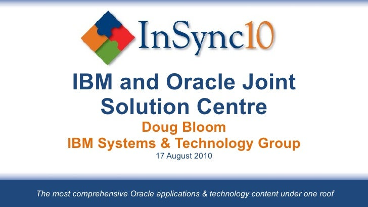IBM and Oracle Joint Solution Centre