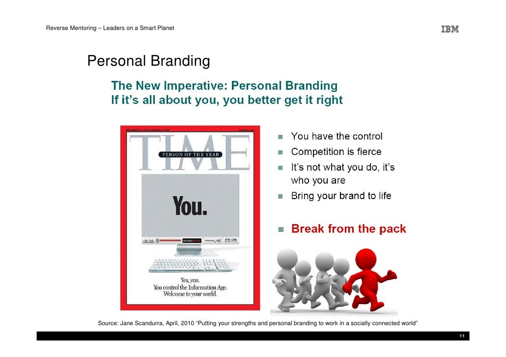 Reverse Mentoring – Leaders on a Smart Planet                   Personal Branding                       Source: Jane Scand...