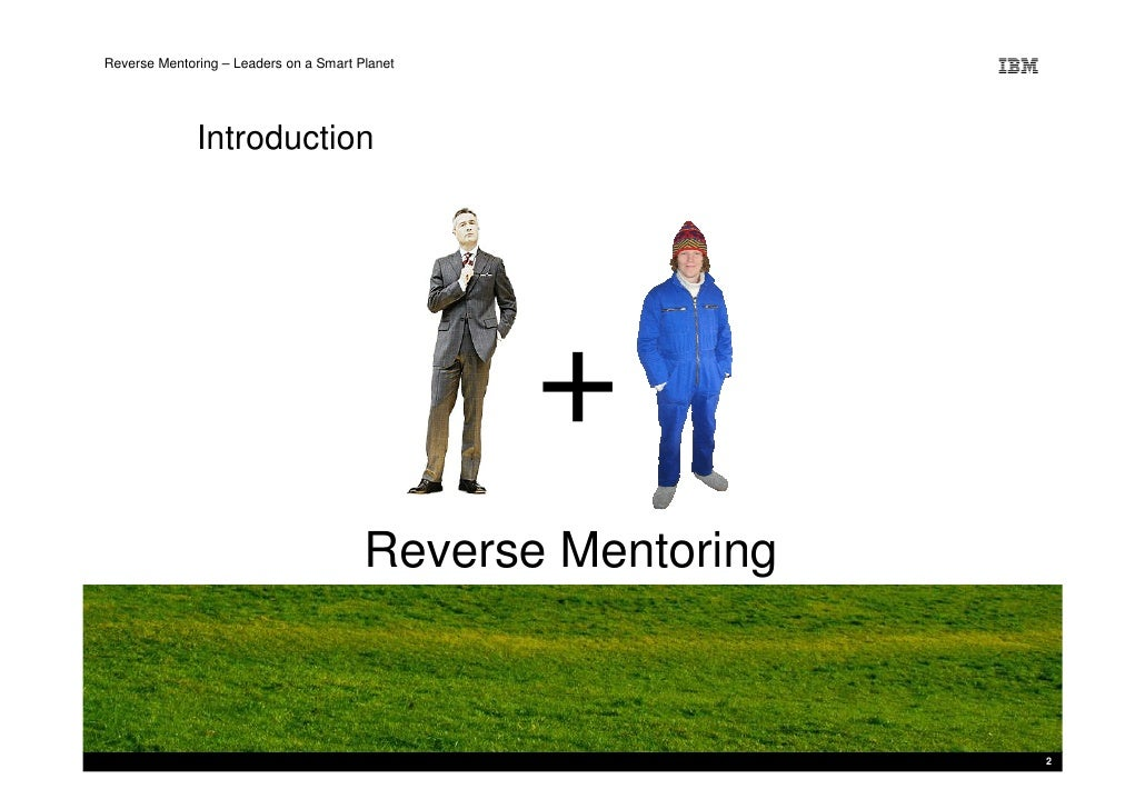 Reverse Mentoring – Leaders on a Smart Planet                   Introduction                                              ...