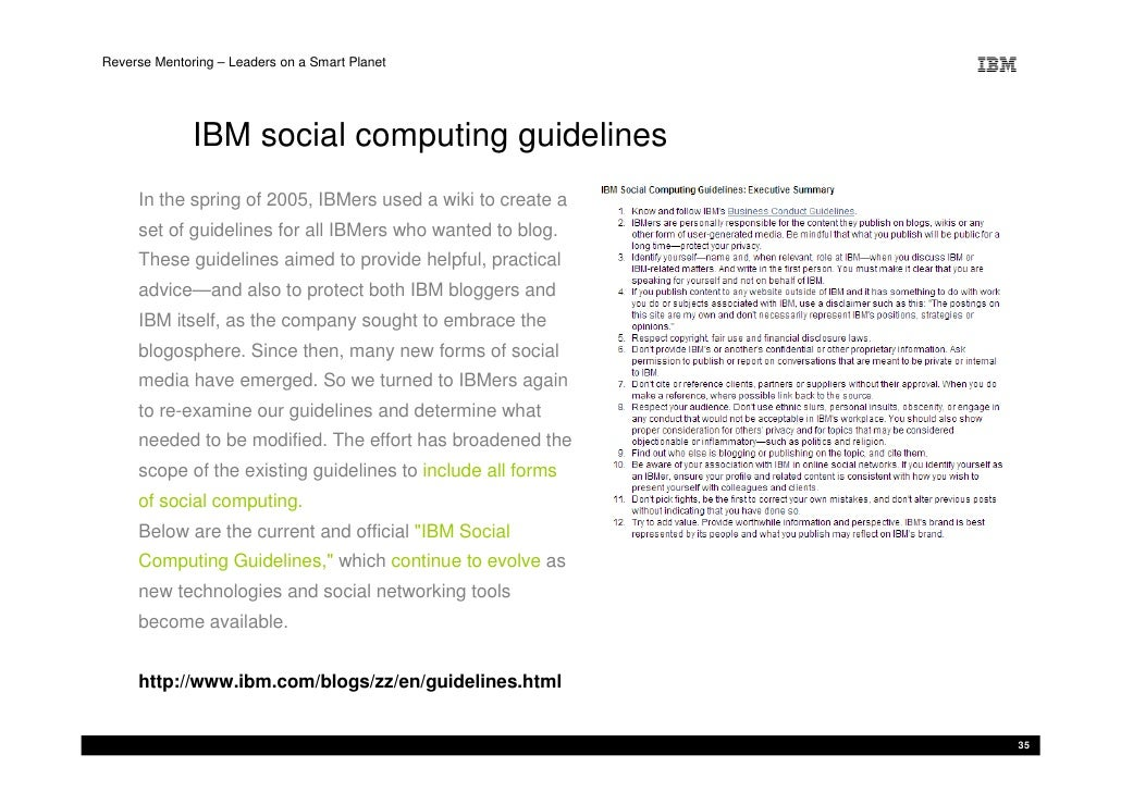 Reverse Mentoring – Leaders on a Smart Planet                   IBM social computing guidelines      In the spring of 2005...