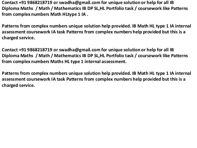 ib math hl portfolio type 1 complex numbers Ib math hl & sl workshop page 1 ib mathematics higher level & ib mathematics standard level workshop resource book 4-5  portfolio task type i.