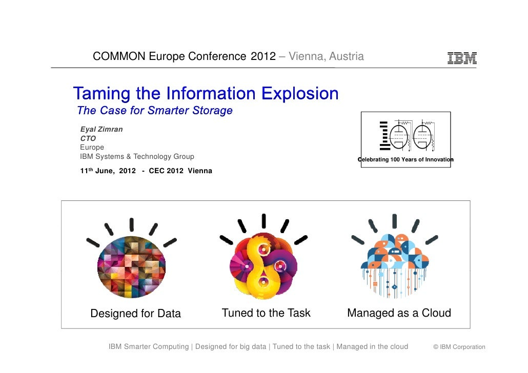 COMMON Europe Conference 2012 – Vienna, AustriaEyal ZimranCTOEuropeIBM Systems & Technology Group                         ...