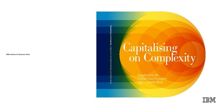 Capitalising  on Complexity   Insights from the   Global Chief Executive   Officer (CEO) Study
