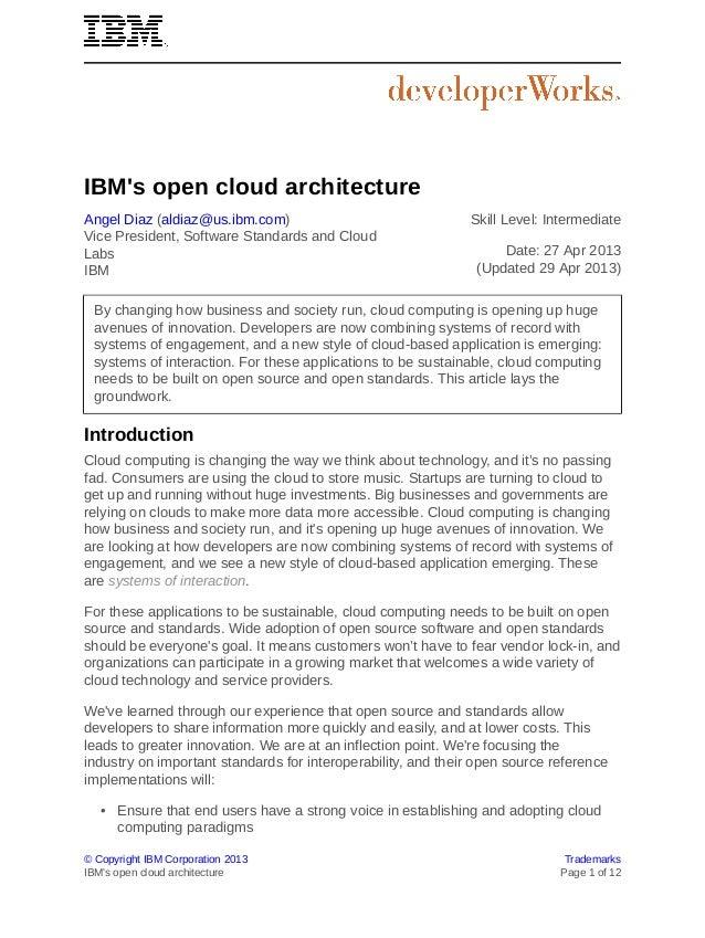 © Copyright IBM Corporation 2013 TrademarksIBMs open cloud architecture Page 1 of 12IBMs open cloud architectureAngel Diaz...