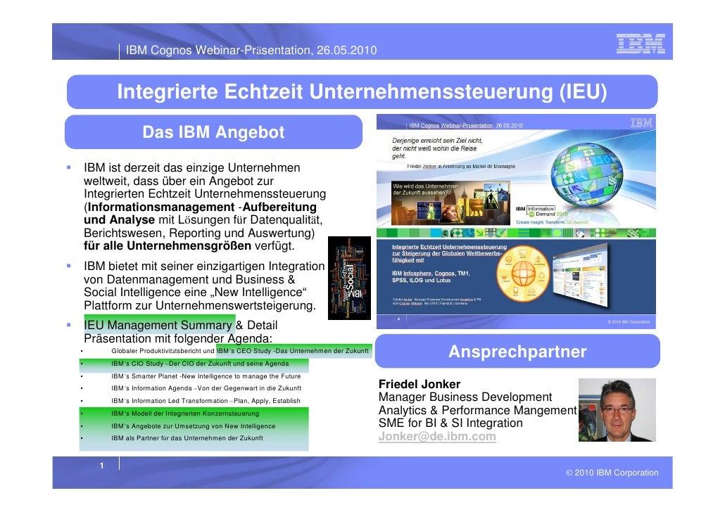 IBM Integrierte Echtzeit Unternehmenssteuerung -Beyond IOD EMEA 2010 …