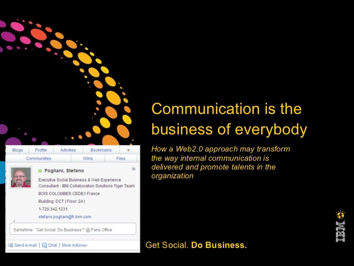 Communication is the                         business of everybody                         How a Web2.0 approach may trans...
