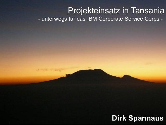 Projekteinsatz in Tansania - unterwegs für das IBM Corporate Service Corps - Dirk Spannaus