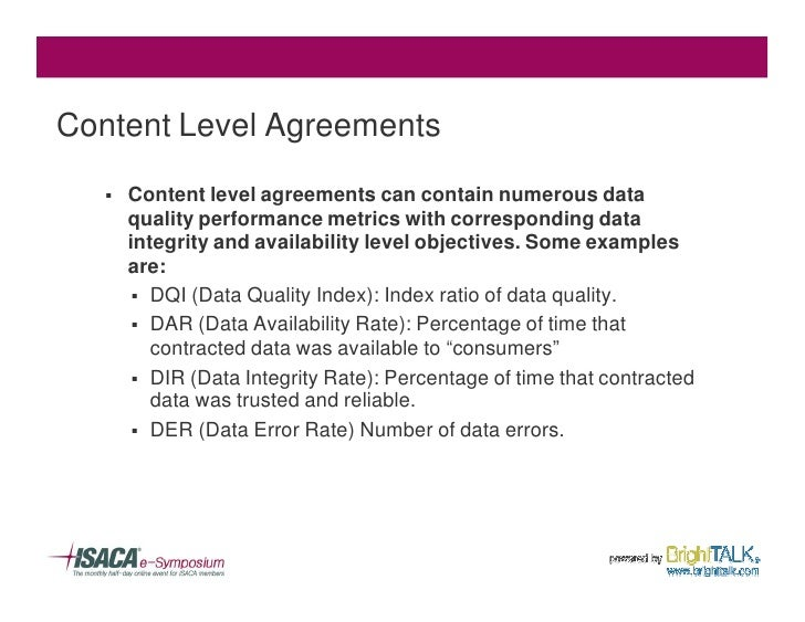 Content Level Agreements     §   Content level agreements can contain numerous data        quality performance metrics wit...