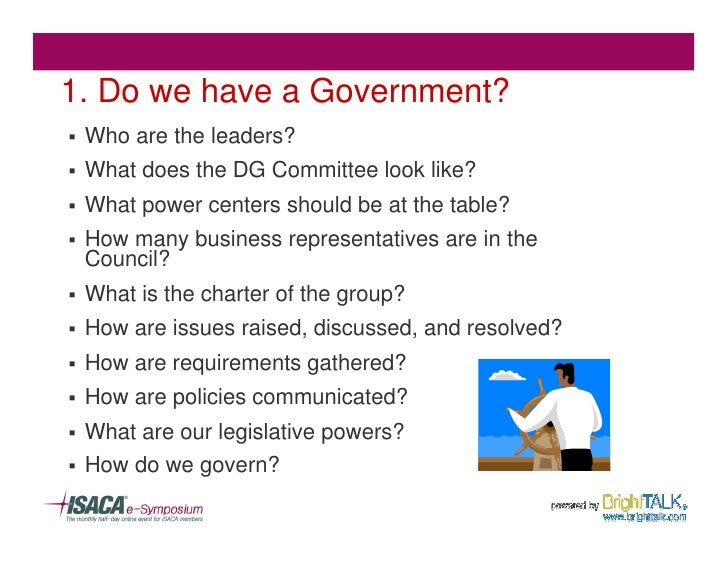 1. Do we have a Government? §   Who are the leaders? §   What does the DG Committee look like? §   What power centers shou...