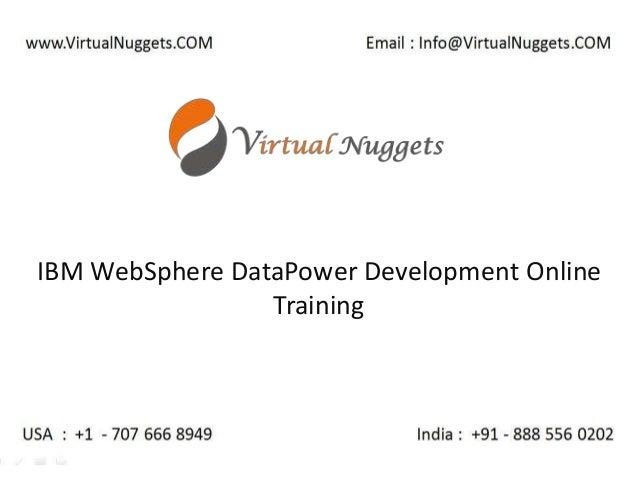 IBM WebSphere DataPower Development Online Training